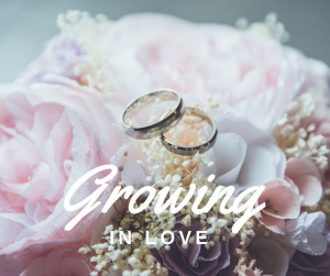 Growing in Love
