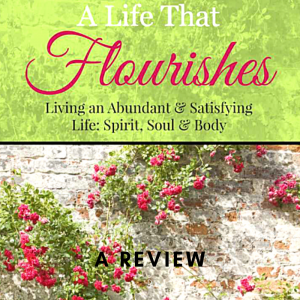 A Life That Flourishes Review